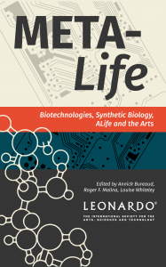 Portada del libro Meta-Life. Biotechnologies, Synthetic Biology, ALife and the Arts. Fuente: synthbioart.texashats.org